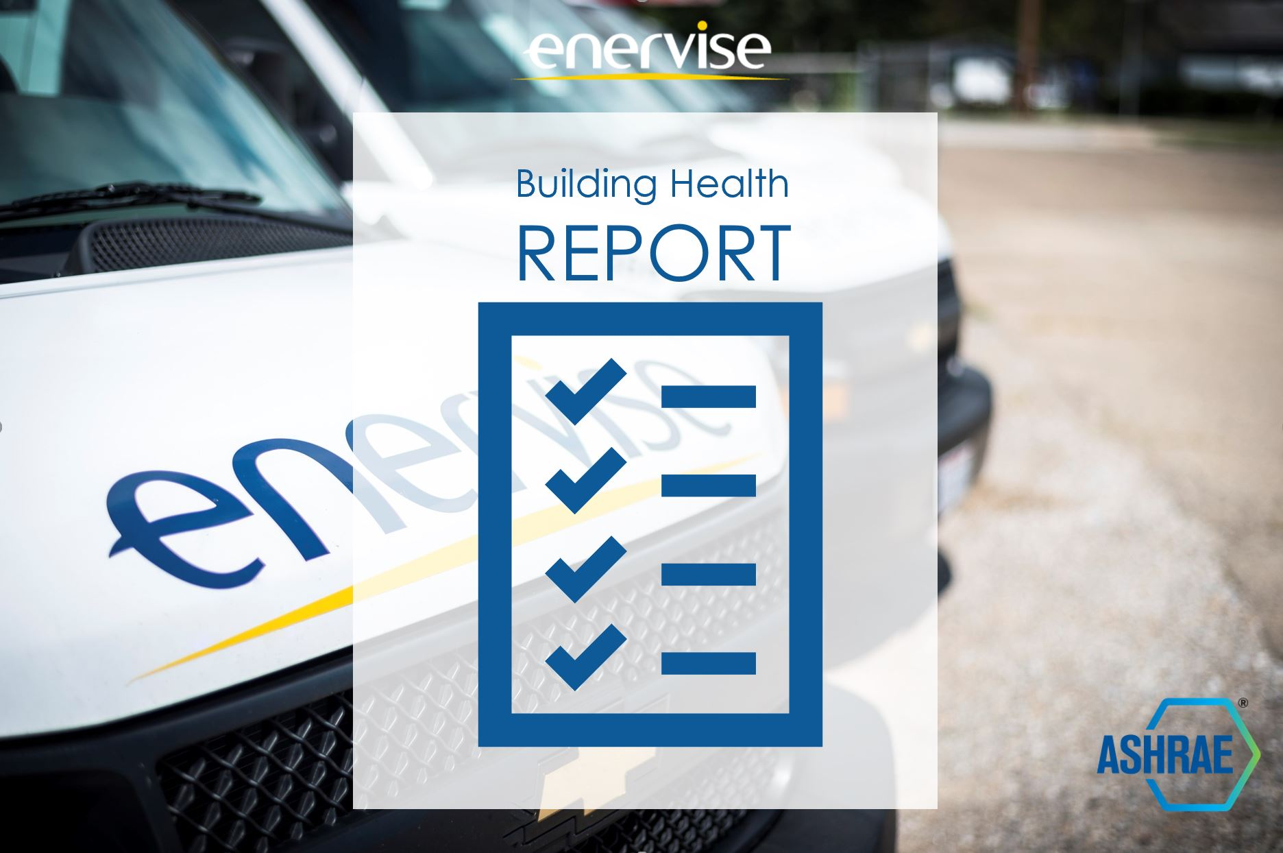Return with Confidence: Enervise Building Health Report