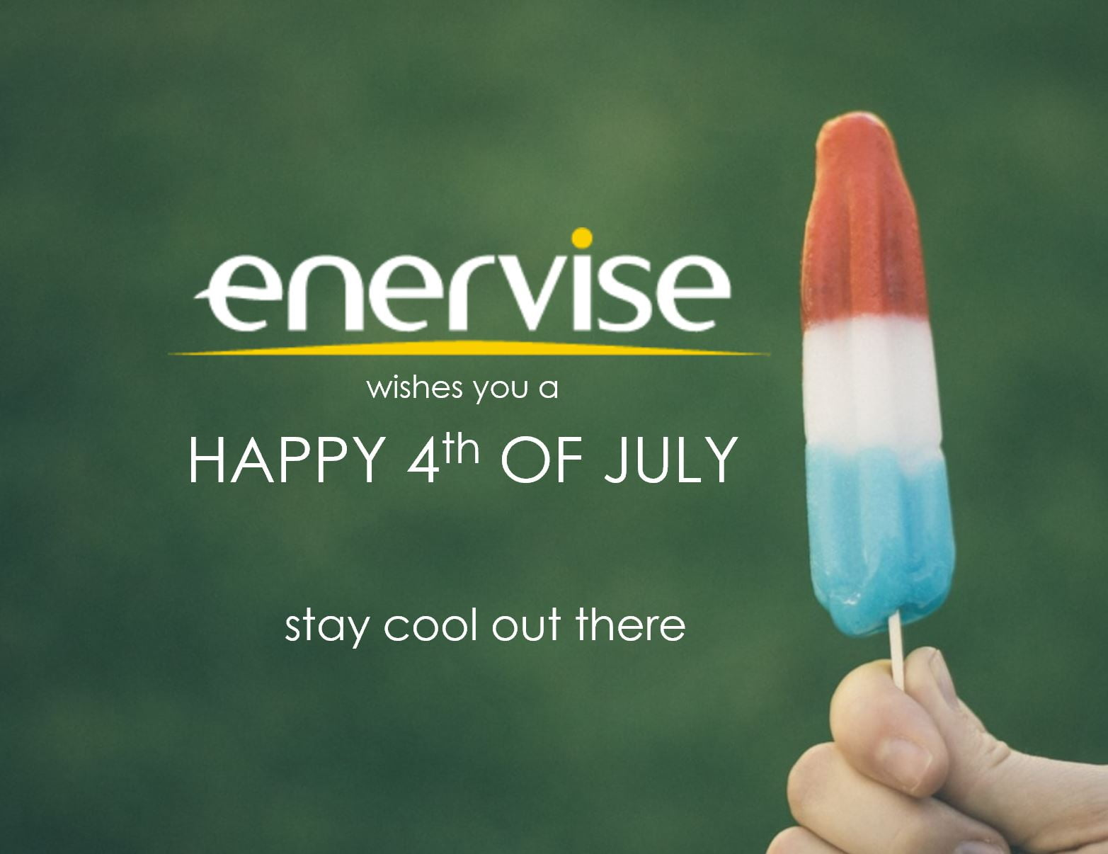Happy 4th of July from Enervise